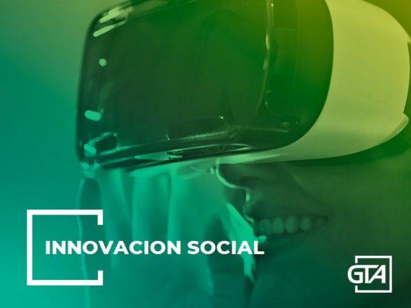 Innovación Social ...la Realidad Virtual, motor de cambio!
