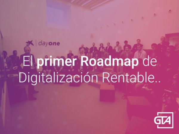 Primer Roadmad para la Digitalización Rentable elaborado en España con Inteligencia [Artificial] Colectiva